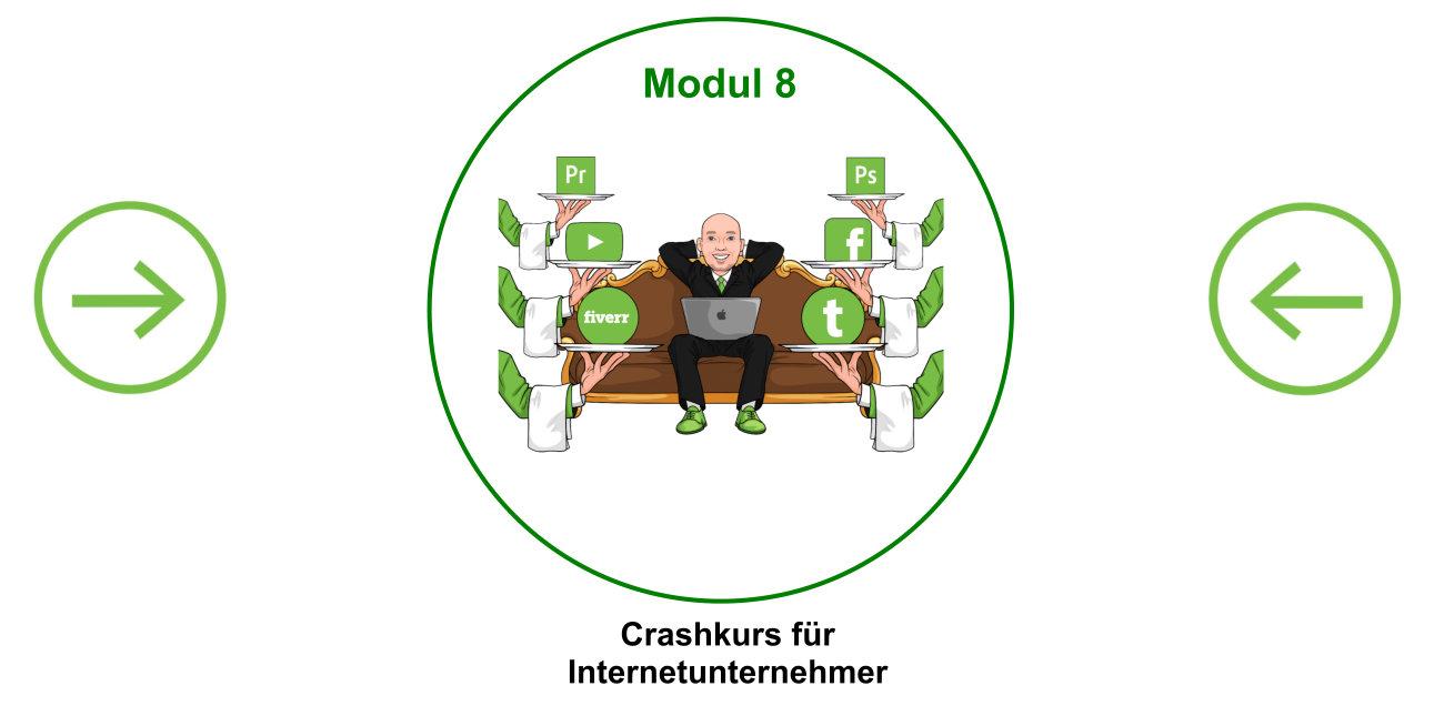 Modul 8 mit Pfeilen - Crashkurs für Internetunternehmer